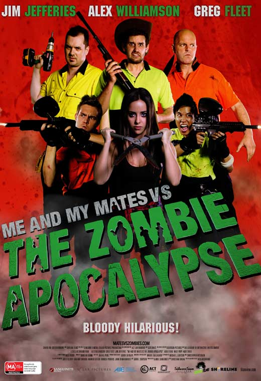 Movie poster showing 6 working class Aussies ready to battle the Zombie Apocalypse