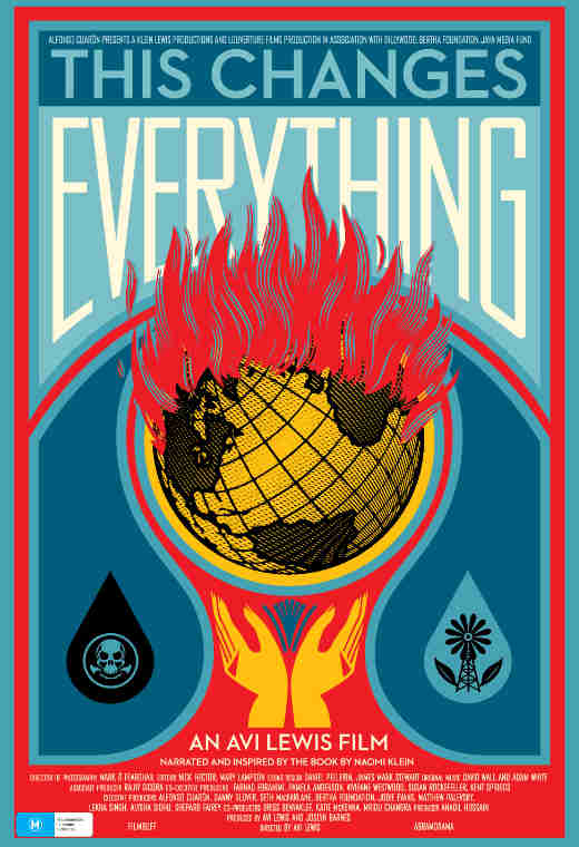FIlm poster for This Changes Everything showing an illustration of hands reaching up to the earth on fire